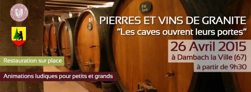 Pierres et Vins de Granite « Les caves ouvrent leurs portes »