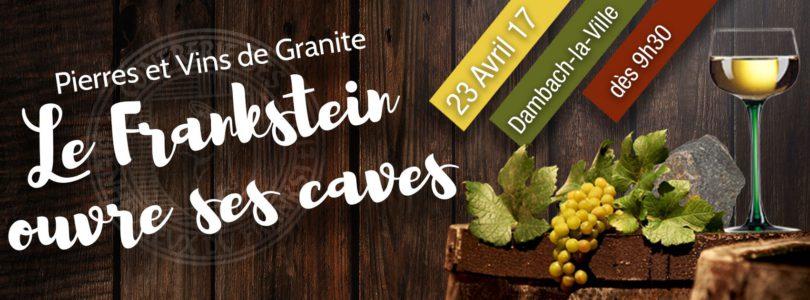Pierres et Vins de Granite « Le Frankstein ouvre ses caves »